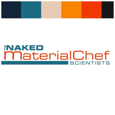 MaterialChef:The Naked Scientists