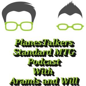 PlanesTalkers Standard MTG Podcast - Magic: The Gathering