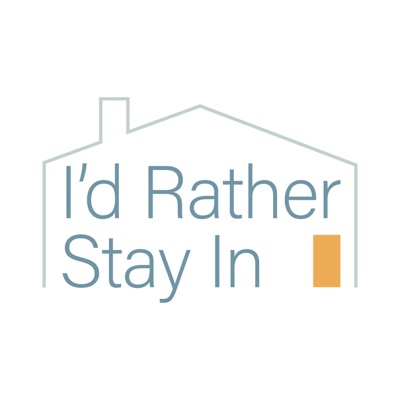 I'd Rather Stay In