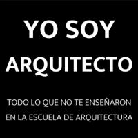 Yo Soy Arquitecto: Casos de éxito en arquitectura y construcción| Empleo y clientes para arquitectos|Todo lo que no t