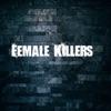 Female Killers Podcast  artwork