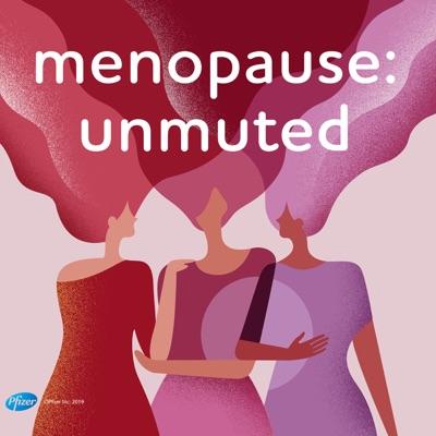 menopause: unmuted:Pfizer