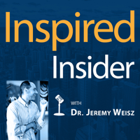 INspired INsider with Dr. Jeremy Weisz podcast