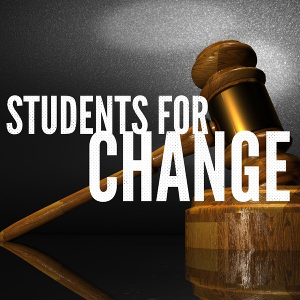 Students for Change: English I Legal Reform Podcast