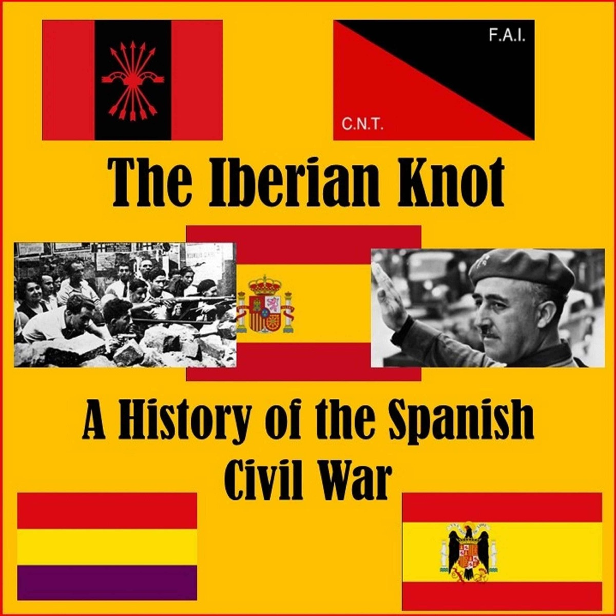 The Iberian Knot - A History of the Spanish Civil War