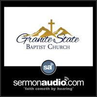 Granite State Baptist Church podcast
