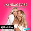 Måndagsvibe med Hannalicious och Lojsan - RadioPlay