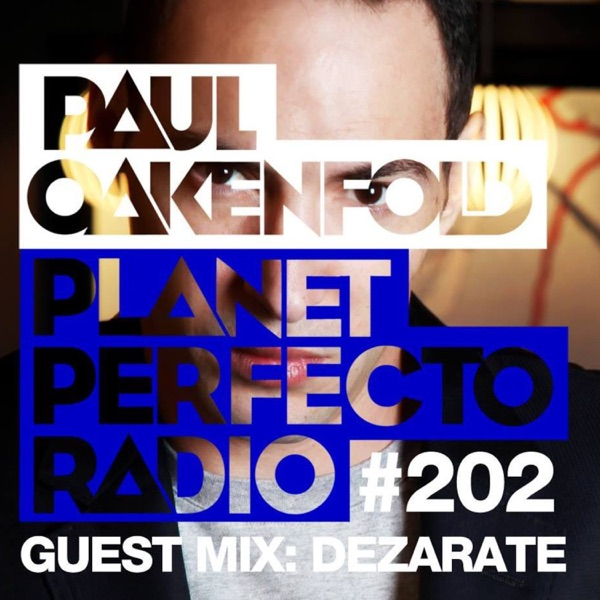Paul Oakenfold  & Dezarate