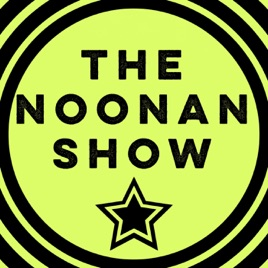 The Noonan Show on Apple Podcasts