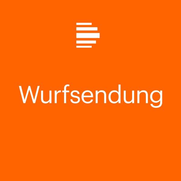 Wurfsendung - Deutschlandfunk Kultur