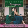 Wheatgrass and Champagne artwork