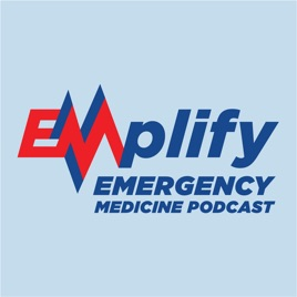 EMplify by EB Medicine on Apple Podcasts