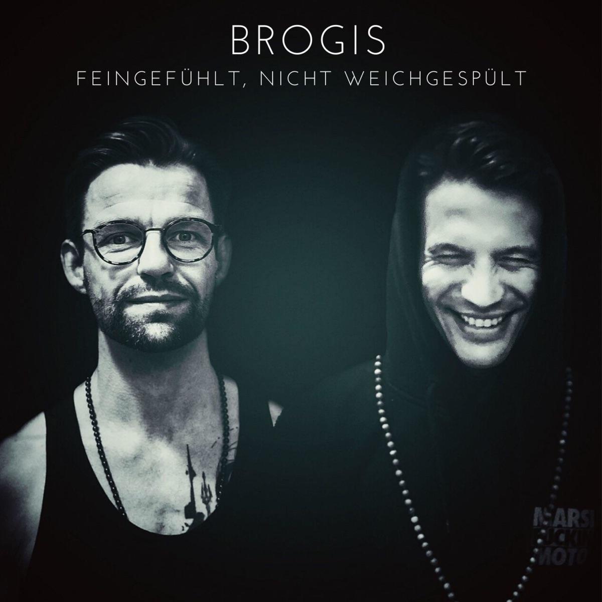 Brogis - feingefühlt, nicht weichgespült