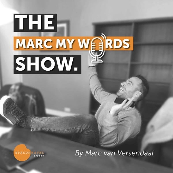 The Marc My Words Show