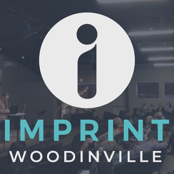 Imprint Woodinville Sermons