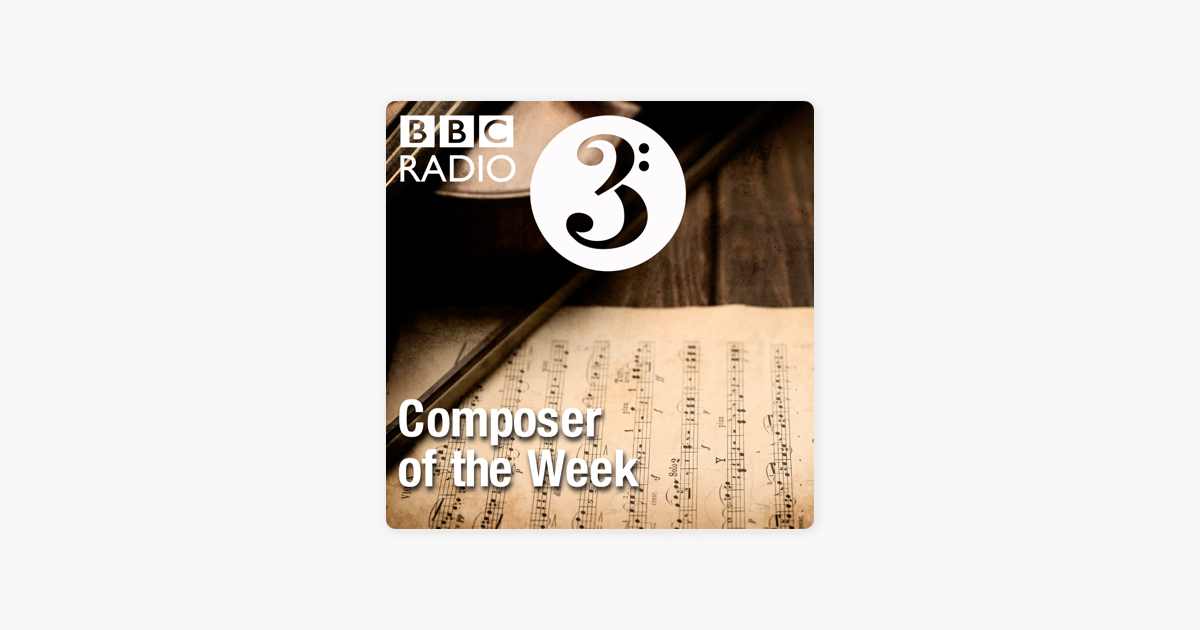 Composer of the Week on Apple Podcasts