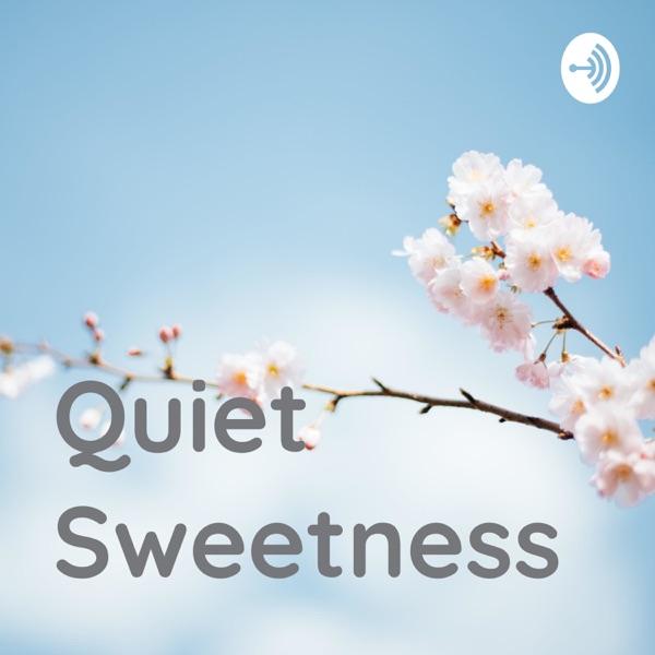 Quiet Sweetness