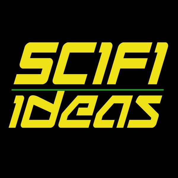 SciFi Ideas Podcast