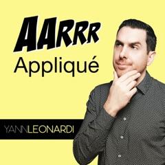Growth Marketing - L'AARRR appliqué