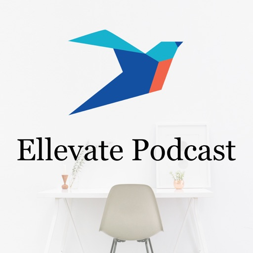 Cover image of Ellevate Podcast: Conversations With Women Changing the Face of Business