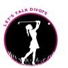 Let's Talk Divots artwork