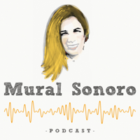 Podcast Mural Sonoro podcast