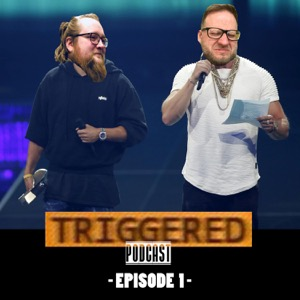 TRIGGERED - Podcast