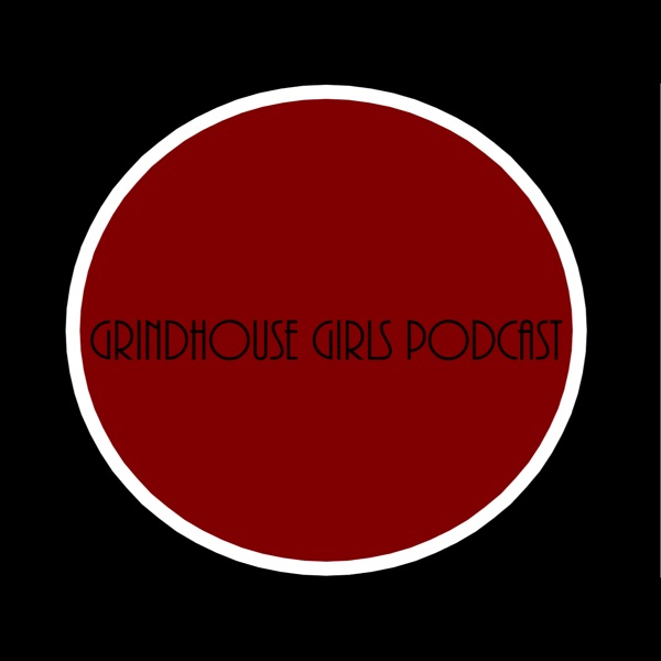 Grindhouse Girls Podcast