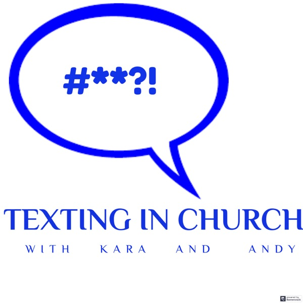 The Texting in Church Pod