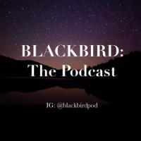 Blackbird podcast