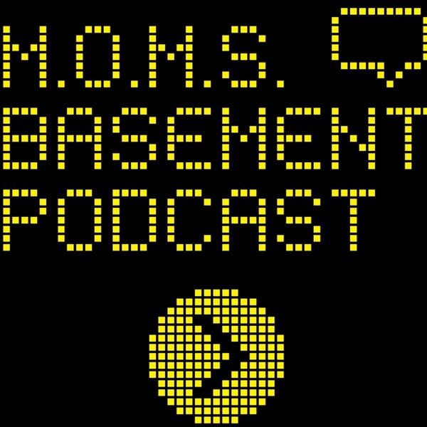 M.O.M.S. Basement