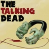 The Talking Dead - A podcast dedicated to the AMC TV series The Walking Dead artwork