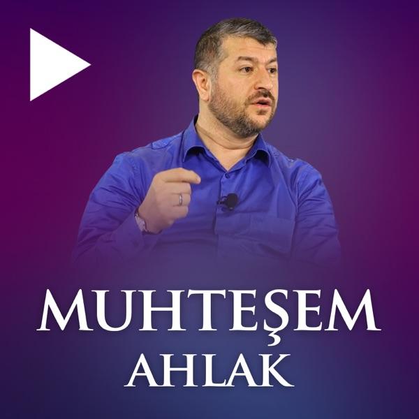 Muhteşem Ahlak | Muhammed Emin Yıldırım