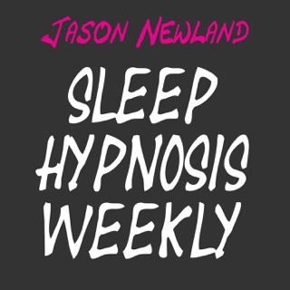 Hypnosis for Sleeping Deeply - Jason Newland on Apple Podcasts