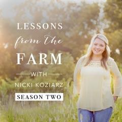 Lessons From The Farm   Nicki Koziarz