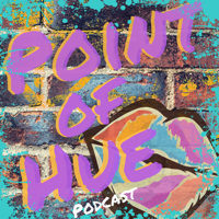 Point of Hue podcast