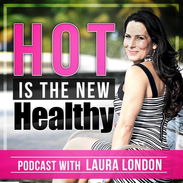 Laura London Podcast | Health | Fitness | Motivation |