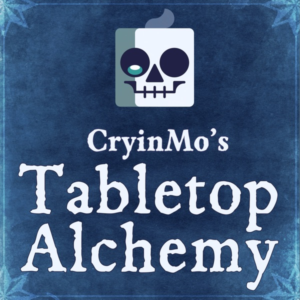 CryinMo's Tabletop Alchemy