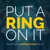 Put A Ring On It: The Wedding Planning Podcast artwork