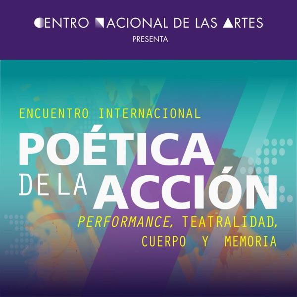 Encuentro Internacional Poética de la Acción