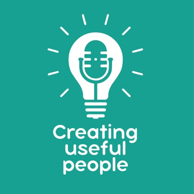 Creating useful people