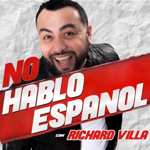 No Hablo Español con Richard Villa