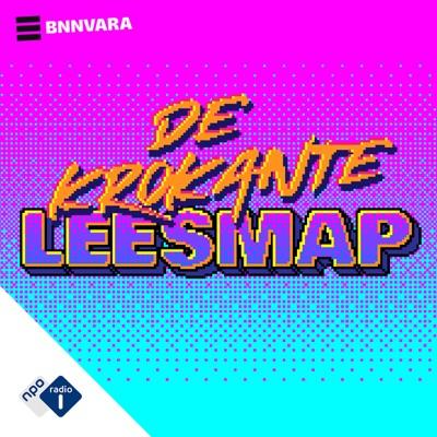 De Krokante Leesmap:NPO Radio 1 / BNNVARA