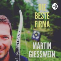 Die beste Firma: Methodik und Mindset für Business-Leaders podcast