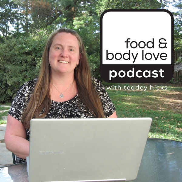 Food & Body Love Podcast image