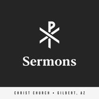 Christ Church Gilbert Sermons podcast