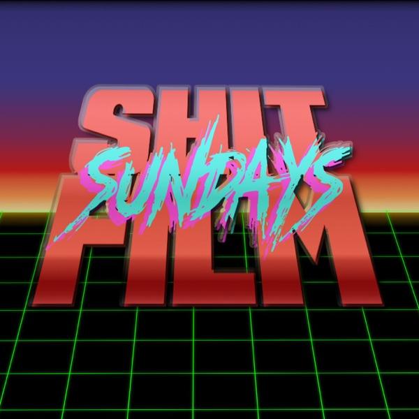 Sh*t Film Sundays