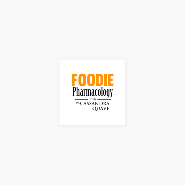 Foodie Pharmacology on Apple Podcasts