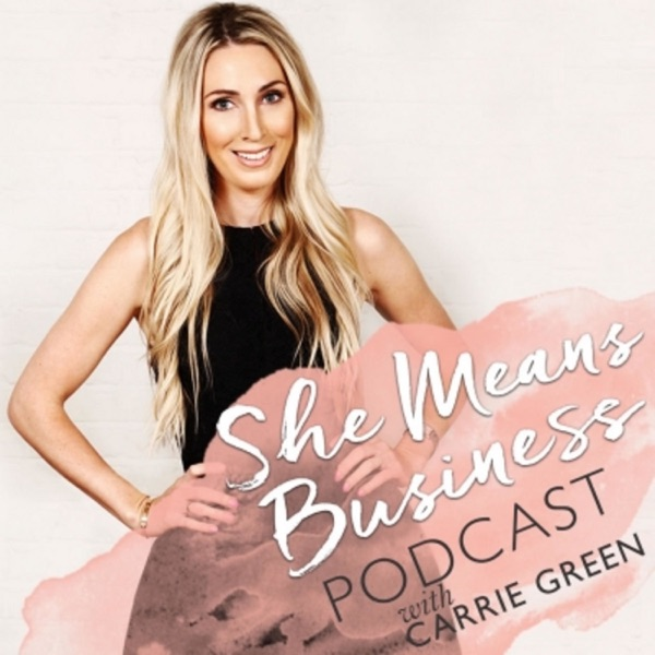 She Means Business with Carrie Green