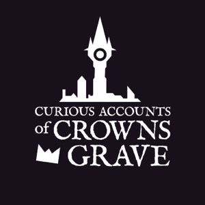 The Curious Accounts of Crownsgrave